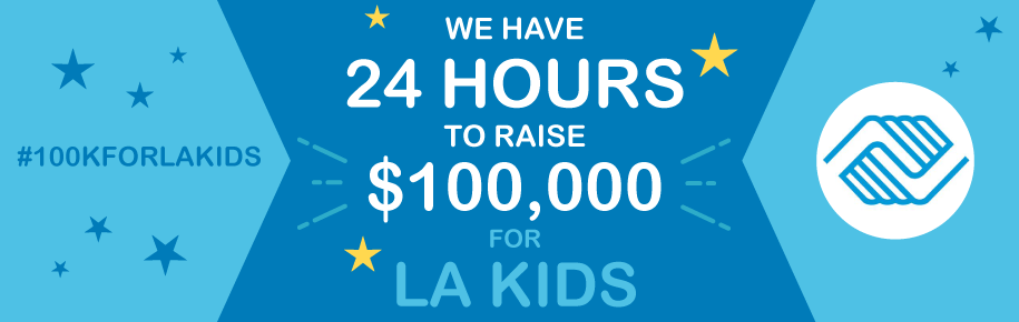 We have 24 hours to raise $100,000 for LA Kids!